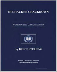 The Hacker Crackdown Law and Disorder on... by Sterling, Bruce