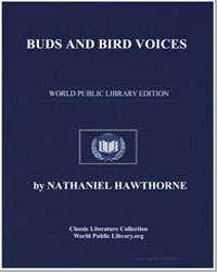 Buds and Bird Voices, From Mosses from a... by Hawthorne, Nathaniel