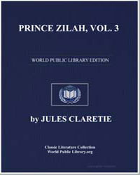 Prince Zilah, Volume 3 by Claretie, Jules