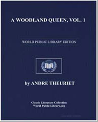A Woodland Queen, Vol. 1 by Theuriet, André