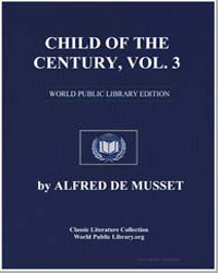 Child of a Century, Vol. 3 by De Musset, Alfred