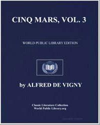 Cinq Mars, Vol. 3 by De Vigny, Alfred
