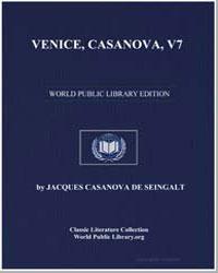 Venice, Casanova, Volume 7 by De Seingalt, Jacques Casanova