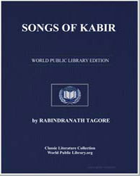 Songs of Kabir by Tagore, Rabindranath, Sir