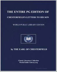 Chesterfield's Letters to His Son by Chesterfield, The Earl Of
