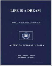 Life Is a Dream by De La Barca, Pedro Calderon