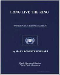 Long Live the King by Rinehart, Mary Roberts