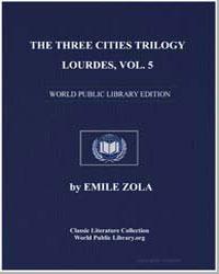 The Three Cities Trilogy : Lourdes, Volu... by Zola, Émile