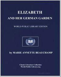 Elizabeth and Her German Garden by Elizabeth Beauchamp, Marie Annette