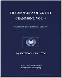 The Memoirs of Count Grammont, Volume 4 by Hamilton, Anthony