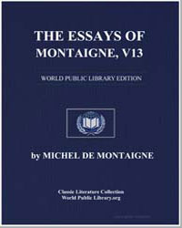 The Essays of Montaigne. Done into Engli... by De Montaigne, Michel