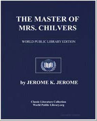 The Master of Mrs. Chilvers; An Improbab... by Klapka, Jerome