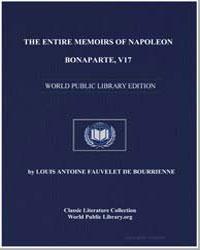 The Entire Memoirs of Napoleon Bonaparte... by De Bourrienne, Louis Antoine Fauvelet