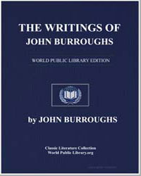 The Writings of John Burroughs by Burroughs, John