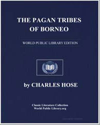 The Pagan Tribes of Borneo by Hose, Charles and Mcdougall, William