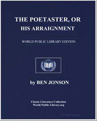 The Poetaster Or, His Arraignment by Jonson, Ben