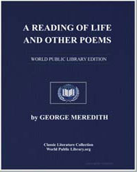 A Reading of Life, And Other Poems by Meredith, George