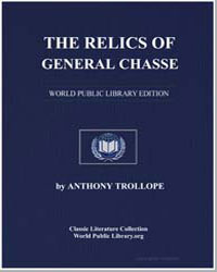 The Relics of General Chasse by Trollope, Anthony