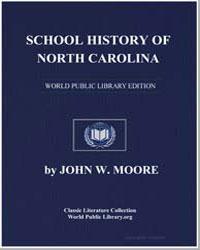 School History of North Carolina by Moore, John W.