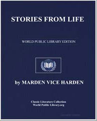 Stories from Life by Harden, Marden Vice