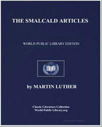 The Smalcald Articles by Luther, Martin, Dr.