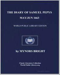 Diary of Samuel Pepys, May/Jun 1663 by Pepyslator, Samuel