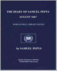 Diary of Samuel Pepys, August 1667 by Pepys, Samuel