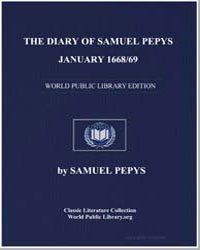 Diary of Samuel Pepys, January 1668/69 by Pepys, Samuel