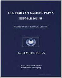 Diary of Samuel Pepys, Feb/Mar 1668/69 by Pepys, Samuel