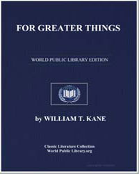 For Greater Things : The Story of Saint ... by Kane, William T.