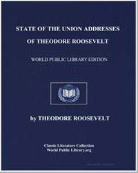 State of the Union Addresses of Theodore... by Roosevelt, Theodore