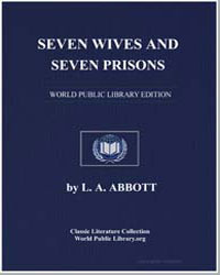 Seven Wives and Seven Prisons by Abbott, L. A.