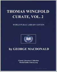 Thomas Wingfold, Curate : Volume 2 by Macdonald, George