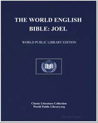 The World English Bible : Joel by