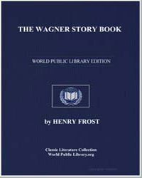 The Wagner Story Book by Frost, Henry