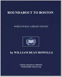 Roundabout to Boston by Howells, William Dean, Editor