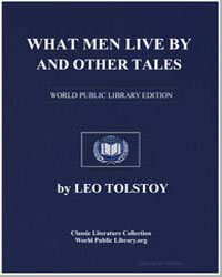 What Men Live by and Other Tales by Tolstoy, Leo