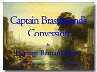 Captain Brassbound's Conversion by Shaw, George Bernard