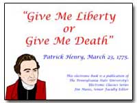 Give Me Liberty or Give Me Death by Henry, Patrick