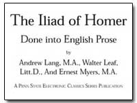 The Iliad of Homer Done into English Pro... by Lang, Andrew