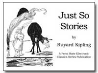 Just so Stories by Kipling, Ruyard
