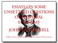 Essays on Some Unsettled Questions of Po... by Mill, John Stuart