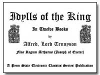 Idylls of the King in Twelve Books by Tennyson, Alfred Lord