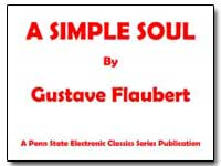 A Simple Soul by Flaubert, Gustave