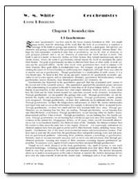 Chapter 1 : Introduction 1. 1 Geochemist... by White, W. M.