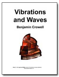 Vibrations and Waves by Crowell, Benjamin
