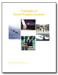 Principles of Naval Weapons Systems by Hall, Joseph