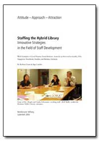 Staffing the Hybrid Library : Innovative... by Lison, Barbara
