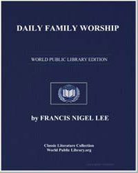 Daily Family Worship Household Devotions... by Lee, Francis Nigel, Dr.