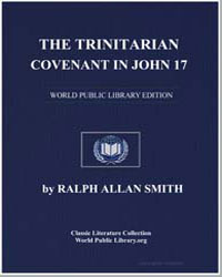 The Trinitarian Covenant in John 17 by R... by Smith, Ralph Allan, Rev.